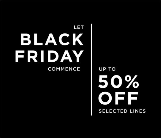 5ebc7227789 Black Friday 2018 - up to 50% off selected lines